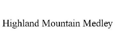 HIGHLAND MOUNTAIN MEDLEY