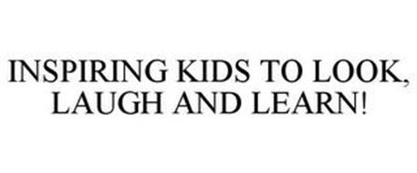INSPIRING KIDS TO LOOK, LAUGH AND LEARN!