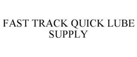 FAST TRACK QUICK LUBE SUPPLY