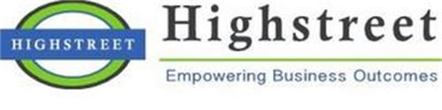 HIGHSTREET HIGHSTREET EMPOWERING BUSINESS OUTCOMES