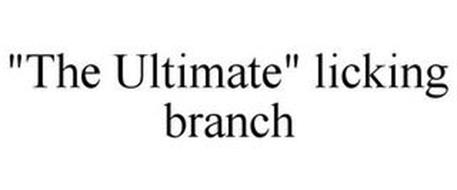 """THE ULTIMATE"" LICKING BRANCH"