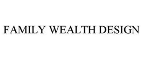 FAMILY WEALTH DESIGN