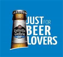 ESTRELLA GALICIA 0,0 JUST FOR BEER LOVERS