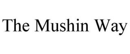 THE MUSHIN WAY