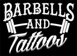 BARBELLS AND TATTOOS