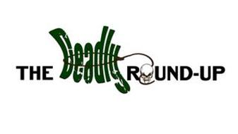 THE DEADLY ROUND-UP