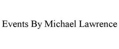 EVENTS BY MICHAEL LAWRENCE