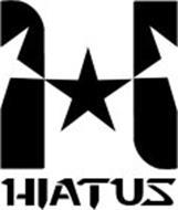H HIATUS