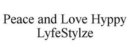 PEACE AND LOVE HYPPY LYFESTYLZE