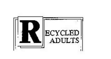 RECYCLED ADULTS