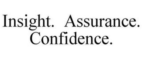 INSIGHT. ASSURANCE. CONFIDENCE.