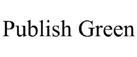 PUBLISH GREEN
