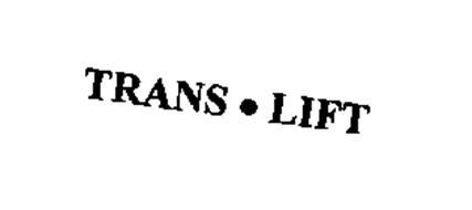 TRANS . LIFT