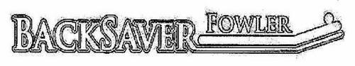 BACKSAVER FOWLER