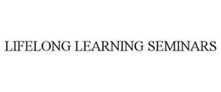 LIFELONG LEARNING SEMINARS
