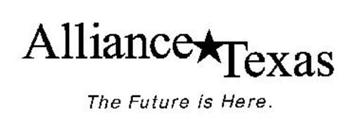 ALLIANCE TEXAS THE FUTURE IS HERE.