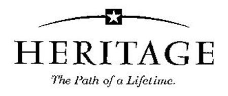 HERITAGE THE PATH OF A LIFETIME.