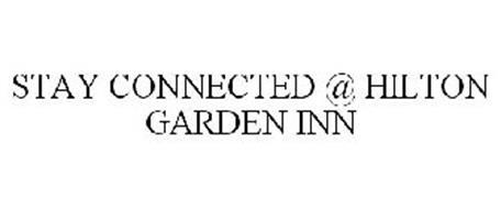 STAY CONNECTED @ HILTON GARDEN INN