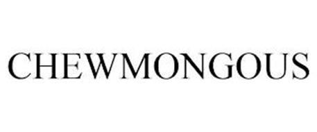 CHEWMONGOUS