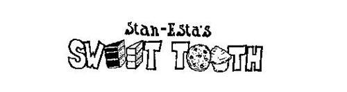 STAN-ESTA'S SWEET TOOTH