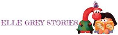 ELLE GREY STORIES BECAUSE WHAT WE LEARN AS CHILDREN SHAPES US AS ADULTS