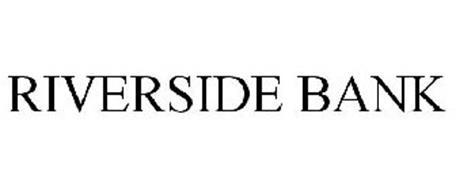 RIVERSIDE BANK