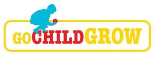 GO CHILD GROW