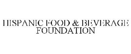 HISPANIC FOOD & BEVERAGE FOUNDATION