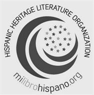 HISPANIC HERITAGE LITERATURE ORGANIZATION MILIBROHISPANO.ORG