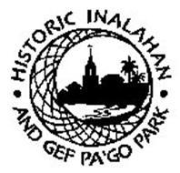 HISTORIC INALAHAN · AND GEF PA'GO PARK ·
