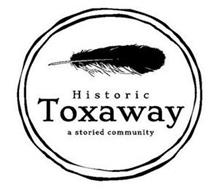 HISTORIC TOXAWAY A STORIED COMMUNITY