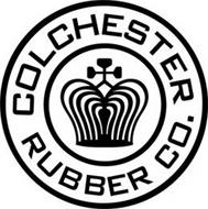 COLCHESTER RUBBER CO.