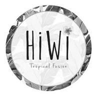 HIWI TROPICAL FUSION