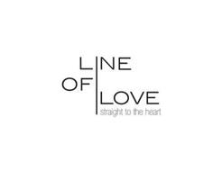 LINE OF LOVE STRAIGHT TO THE HEART
