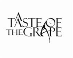 A TASTE OF THE GRAPE
