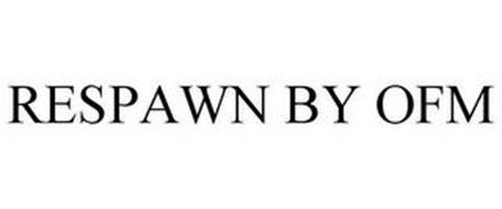 RESPAWN BY OFM