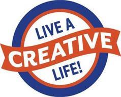 LIVE A CREATIVE LIFE!