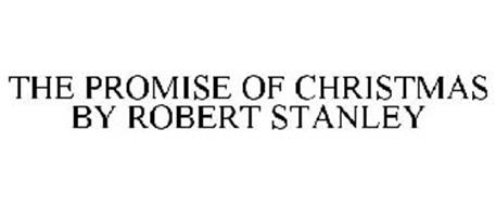 THE PROMISE OF CHRISTMAS BY ROBERT STANLEY