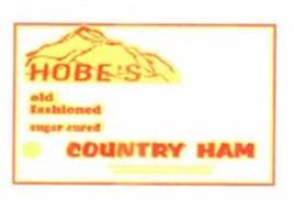 HOBE'S OLD FASHIONED SUGAR CURED COUNTRY HAM