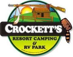CROCKETT'S RESORT CAMPING & RV PARK OWNED AND OPERATED BY THE HO-CHUNK NATION