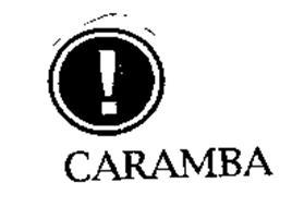 ! CARAMBA