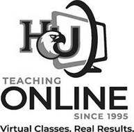 HU TEACHING ONLINE SINCE 1995 VIRTUAL CLASSES. REAL RESULTS.