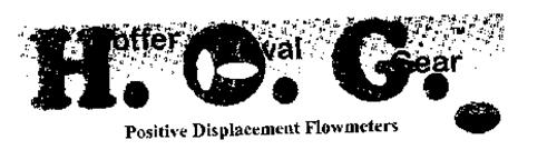 H.O.G. HOFFER OVAL GEAR POSITIVE DISPLACEMENT FLOWMETERS