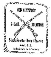 OLD KENTUCKY 2-BALL SOLUTION BLACK POWDER BORE CLEANER