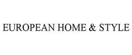 EUROPEAN HOMES & STYLE