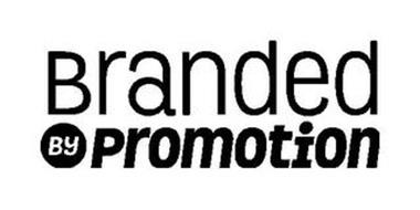 BRANDED BY PROMOTION
