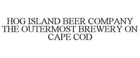 HOG ISLAND BEER COMPANY THE OUTERMOST BREWERY ON CAPE COD