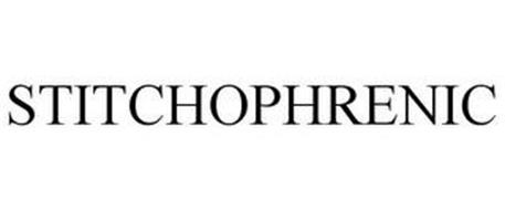 STITCHOPHRENIC