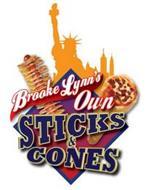 BROOKE LYNN'S OWN STICKS & CONES