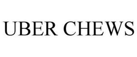 UBER CHEWS
